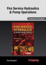 Fire Service Hydraulics & Pump Operations: Instructor Curriculum