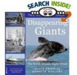 Diappearing Giants: The North Atlantic Right Whale