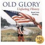 Old Glory: Unfurling History