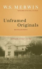 Unframed Originals: Recollections