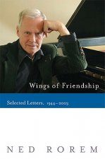 Wings of Friendship: Selected Letters, 1944-2003