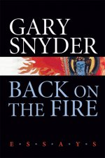 Back on the Fire: Essays
