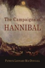 The Campaigns of Hannibal: Arranged and Critically Considered