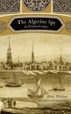 The Algerine Spy in Pennsylvania
