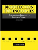 Biodetection Technologies: Technological Responses to Biological Threats