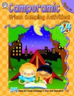 Camporamic Urban Camping Activities: Grades 2-5