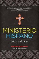 Ministerio Hispano: Una Introduccion