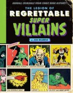 Legion of Regrettable Supervillains