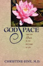Godspace: Time for Peace in the Rhythms of Life