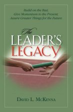 The Leader's Legacy