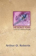 The Bonus Years