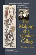 The Making of a Quaker College