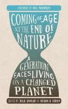Coming of Age at the End of Nature: A Generation Faces Living on a Changed Planet