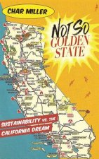 Not So Golden State: Sustainability vs. the California Dream