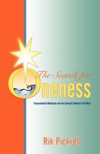 The Search for Oneness