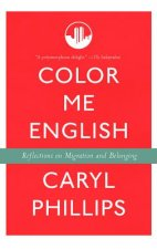 Color Me English: Reflections on Migration and Belonging