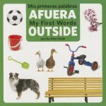 Mis Primeras Palabras Afuera/ My First Words Outside