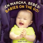 En Marcha, Bebes!/ Babies on the Go!