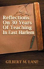 Reflections on 30 Years of Teaching in East Harlem