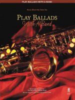 Play Ballads with a Band: Music Minus One Tenor Sax