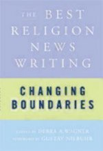 Changing Boundaries: The Best Religion News Writing