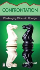 Confrontation [June Hunt Hope for the Heart]: Challenging Others to Change