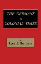 The Germans in Colonial Times
