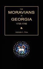 The Moravians in Georgia, 1735-1740