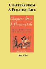 Chapters from a Floating Life