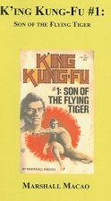 K'Ing Kung-Fu #1: Son of the Flying Tiger