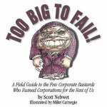 Too Big to Fail!
