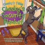 Cheeky's Security Blanket