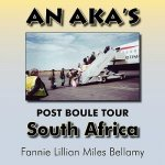 An Aka's (Alpha Kappa Alpha) Post Boule Tour: South Africa