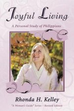 Joyful Living: A Personal Study of Philippians