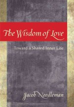 The Wisdom of Love: Toward a Shared Inner Life