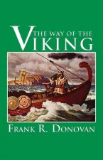 The Way of the Viking: An American Heritage Book