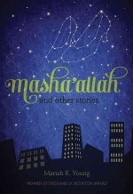 Masha'allah and Other Stories