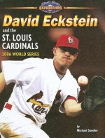 David Eckstein and the St. Louis Cardinals: 2006 World Series