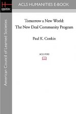 Tomorrow a New World: The New Deal Community Program