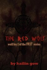 The Red Wolf (the Wolf Fey #2)