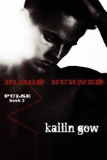 Blood Burned (Pulse Book 3)