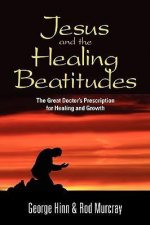 Jesus and the Healing Beatitudes