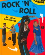 Rock 'n' Roll: And Other Dance Crazes