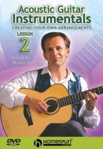 Acoustic Guitar Instrumentals DVD Two: Creating Your Own Arrangements