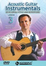 Acoustic Guitar Instrumentals, Lesson 3: Developing Style and Repertoire