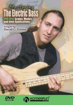 Mastering the Electric Bass, DVD One: Scales, Modes and Their Applications