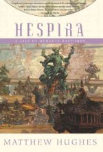 Hespira: A Tale of Henghis Hapthorn