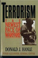 Terrorism: The Newest Face of Warfare