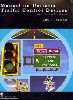 Manual on Uniform Traffic Control Devices for Streets and Highways