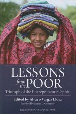 Lessons from the Poor: Triumph of the Entrepreneurial Spirit